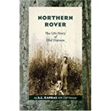 Northern Rover: The Life Story of Olaf Hansonby A.L. Karras