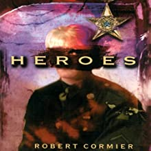 Heroes Audiobook by Robert Cormier Narrated by Zach Herries