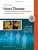 img - for (2-Volume Set) Moss & Adams' Heart Disease in Infants, Children, and Adolescents: Including the Fetus and Young Adult book / textbook / text book
