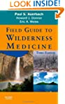 Field Guide to Wilderness Medicine, 3e