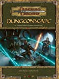 Dungeonscape: An Essential Guide To Dungeon Adventuring (Dungeons & Dragons)(Jason Bulmahn/Rich Burlew)