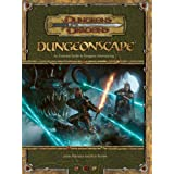 Dungeonscape: An Essential Guide to Dungeon Adventuring (Dungeons & Dragons d20 3.5 Fantasy Roleplaying) ~ Jason Bulmahn