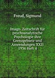 img - for Imago. Zeitschrift F r Psychoanalytische Psychologie, Ihre Grenzgebiete Und Anwendungen. XXII. Band, 1936, Heft 4 book / textbook / text book