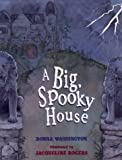 img - for The Big Spooky House: Picture Book book / textbook / text book
