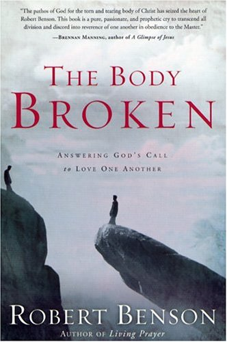 The Body Broken: Answering God