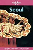 Lonely Planet Seoul (Lonely Planet City Guides)