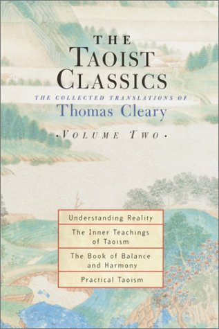 The Taoist Classics, Volume 2: The Collected Translations of Thomas Cleary (Taoist Classics (Shambhala))