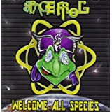 "Welcome All Speciesvon ""Space Frog"""