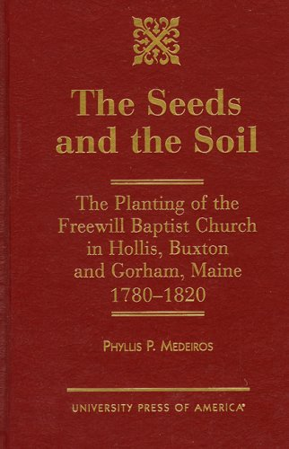 The Seeds and the Soil, PHYLLIS P. MEDEIROS