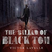 The Ballad of Black Tom Audiobook by Victor LaValle Narrated by Kevin R. Free