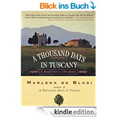A Thousand Days in Tuscany: A Bittersweet Adventure (English Edition)