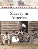 img - for Slavery in America (American Experience) book / textbook / text book