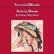 A Rose in Bloom | [Louisa May Alcott]