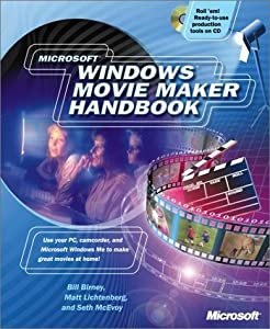 Microsoft Windows Movie Maker Handbook