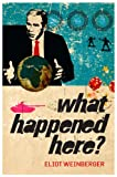 What Happened Here (1844670848) by Chronicles, Bush