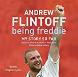 Andrew Flintoff Being Freddie: My Story So Far