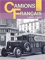 Camions Français : 1880-1980