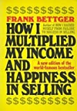 img - for How I Multiplied My Income & Happiness in Selling book / textbook / text book