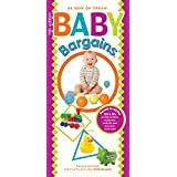 Baby Bargains: Secrets to Saving 20% to 50% on baby furniture, gear, car seats, strollers, carriers and much, much more! (Version 11.0, released 2015)