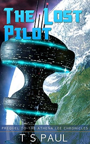 the-lost-pilot-athena-lee-chronicles-book-0