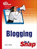 Blogging in a Snap (Sams Teach Yourself) (0672328437) by Meloni, Julie C.