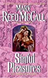 Mary Reed McCall Sinful Pleasures: The Templar Knights (Avon Romance)