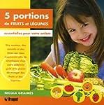 5 portions de fruits et l�gumes : Ess...