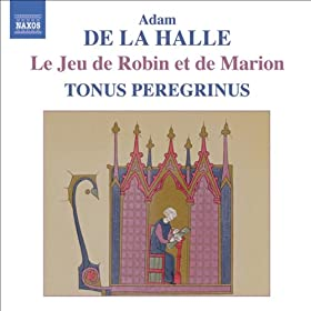 Le jeu de Robin et de Marion (The Play of Robin and Marion): Scene 7: Audigier (Gautiers li Testus)