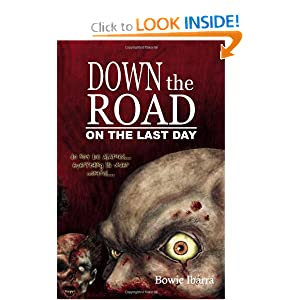 Down the Road: On the Last Day Bowie Ibarra and Travis Adkins