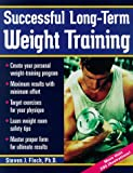 img - for Successful Long-Term Weight Training book / textbook / text book