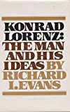 img - for Konrad Lorenz: The Man and His Ideas book / textbook / text book
