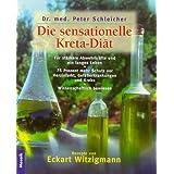 """Die sensationelle Kreta-Di�tvon """"Peter Schleicher"""""""