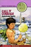 Call It Courage/Newbery Summer (0689862296) by Armstrong Sperry