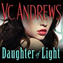Daughter of Light: Kindred Series, Book 2 (       UNABRIDGED) by V. C. Andrews Narrated by Marguerite Gavin