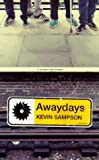 Kevin Sampson Awaydays