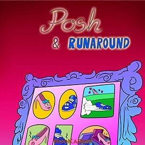 Posh & Runaround | [Eleni Douka]