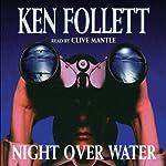 Night Over Water | Ken Follett