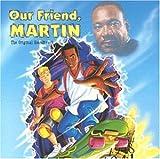 echange, troc Our Friend Martin - Ost (Film Sur Martin Luther King)
