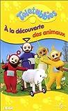 echange, troc Les Teletubbies : A la découverte des animaux [VHS]