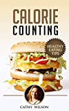 Calorie Counting: Healthy Eating Tips