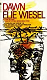 Dawn : A Novel (0553225367) by Wiesel, Elie