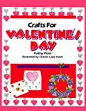 Crafts Valentine S Day(Trd Pb) (Holiday Crafts for Kids)