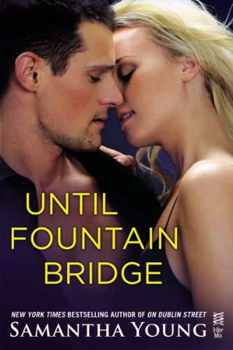 Until Fountain Bridge: (InterMix) by Samantha Young