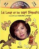 echange, troc Marlène Jobert - Le Loup et les 7 biquets (1 livre + 1 CD audio)