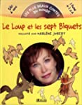 Le Loup et les 7 biquets (1 livre + 1...