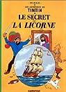 Les Aventures de Tintin, tome 11 : Le Secret de La Licorne