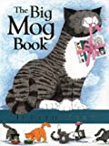 The Big Mog Book (0001982931) by Kerr, Judith