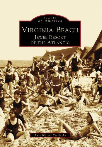 Virginia Beach:  Jewel Resort of the Atlantic  (VA)   (Images of America)