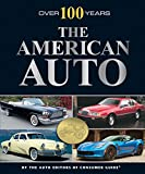 Over 100 Years: The American Auto