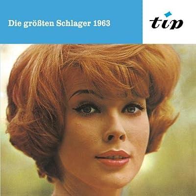 Die grössten Schlager 1963